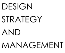 Advice for design strategy and management